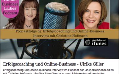 Im Interview mit Ulrike Giller und Christine Hofmann – 2 Business-Ladys unter sich. Podcast